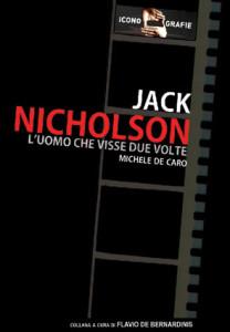 Jack nicholson – l'uomo che visse due volte