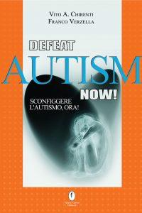 defeat autism now - sconfiggere l'autismo ora