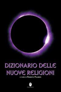 dizionario delle nuove religioni