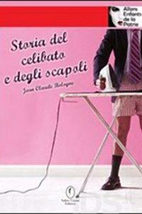 storia del celibato e degli scapoli - libro