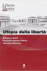 utopia della libertà - salvatore natoli