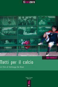 MATTI PER IL CALCIO - DVD